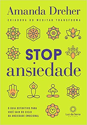 Stop Ansiedade: O Guia Definitivo Para Você Sair do Ciclo da Ansiedade