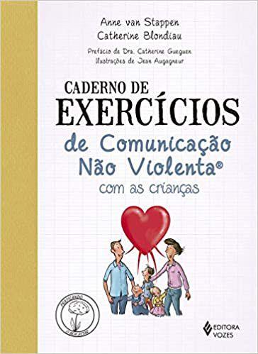 Caderno de Exercícios de Comunicação Não Violenta Com as Crianças