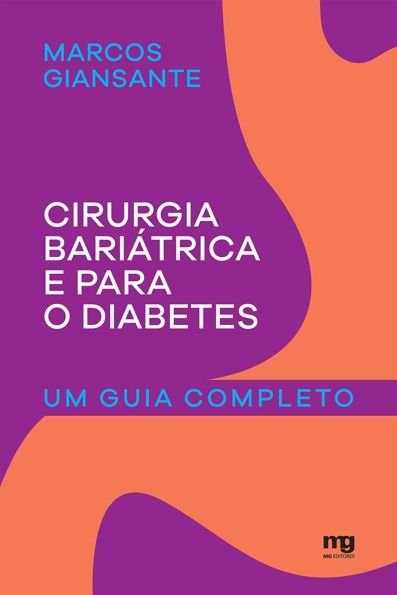 Cirurgia Bariátrica e Para o Diabetes Um Guia Completo