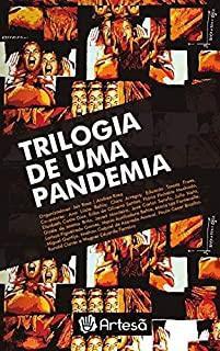 Trilogia de Uma Pandemia