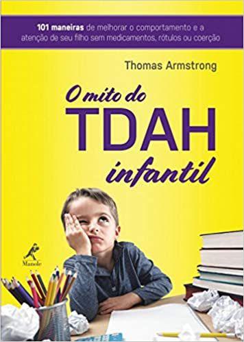 O Mito do Tdah Infantil