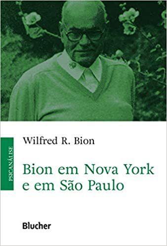 Bion em Nova York e em São Paulo