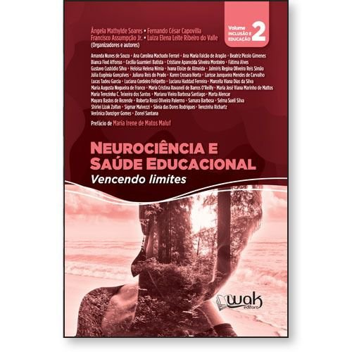 Neurociência e Saúde Educacional - Vencendo limites – Volume 2