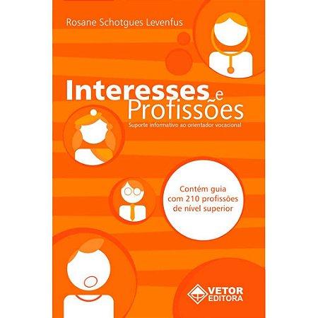 Interesses e Profissões - Suporte Informativo ao Orientador Vocacional