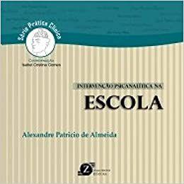 Intervenção Psicanalítica na ESCOLA