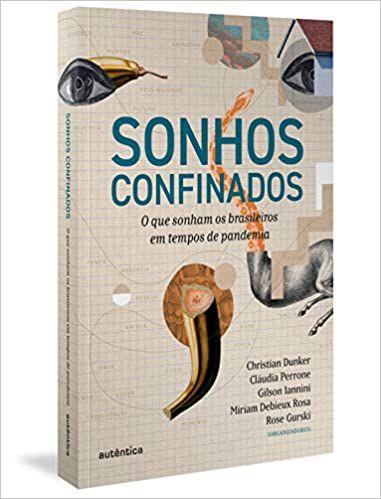 Sonhos Confinados: O Que Sonham os Brasileiros em Tempos de Pandemia