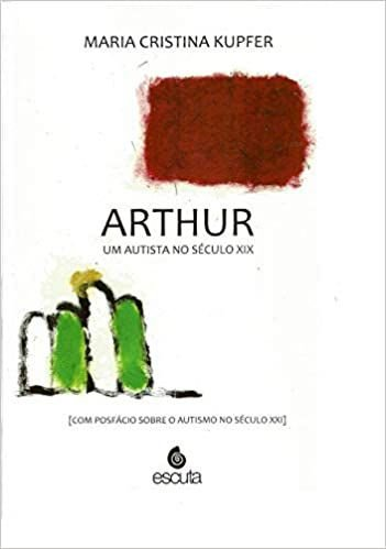 Arthur um Autista no Século XIX