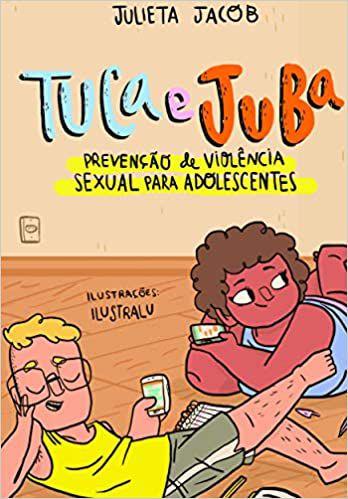 Tuca e Juba - Prevenção de Violência Sexual Para Adolescentes