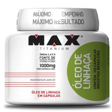 OLEO DE LINHAÇA 1.000MG  - MAX TITANIUM