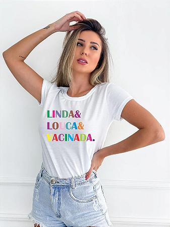 T-SHIRT LINDA LOUCA VACINADA