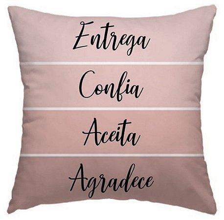 Capa Almofada Entrega, Confia, Aceita, Agradece