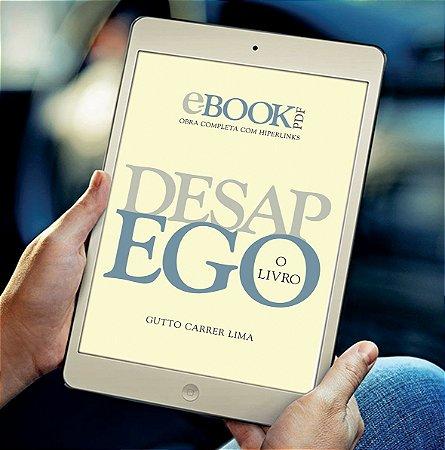 e-Book DesapEGO © PDF Obra Completa em arquivo único para Download