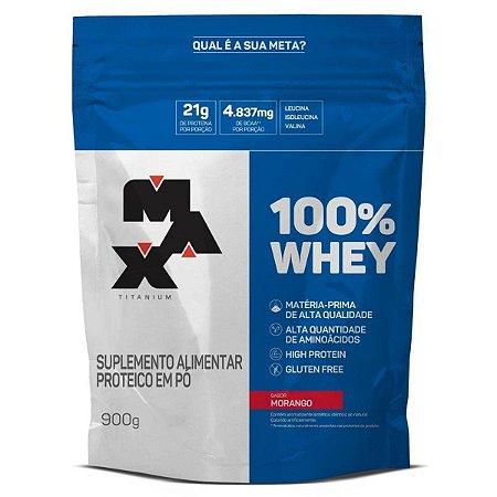 100% Whey 900g Refil Sabor Morango - Max Titanium