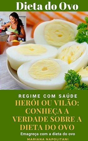 Emagreça com a Dieta do Ovo