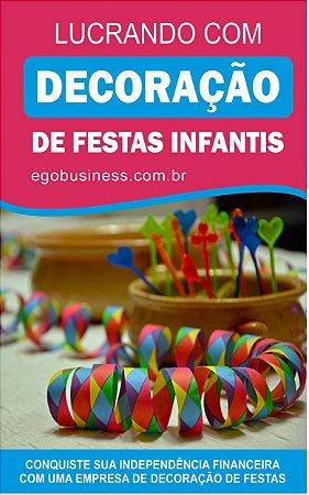 Lucrando com Decoração de Festas Infantis