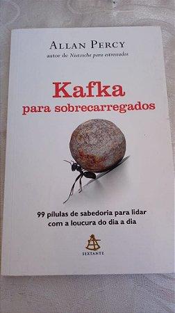 Allan Percy - Kafka para Sobrecarregados