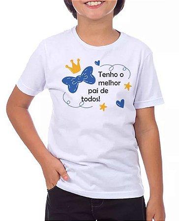 TENHO O MELHOR PAI DE TODOS BIGODE-MASCULINA INFANTIL