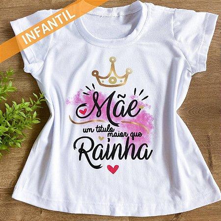 MÃE RAINHA - INFANTIL FEMININA