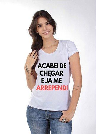 ACABEI DE CHEGAR JÁ ME ARREPENDI