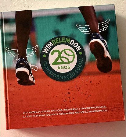 WimBelemDon 20 Anos - Uma História de Sonhos, Educação, Perseverança e Transformação Social