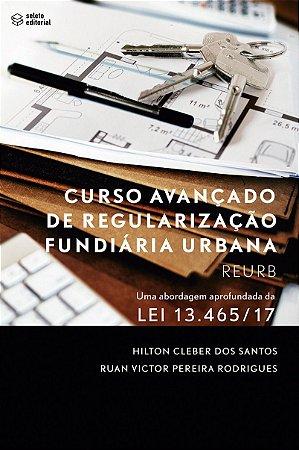 Curso Avançado de Regularização Fundiária Urbana - Reurb