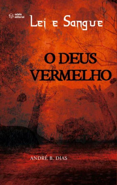 Lei e Sangue: o Deus Vermelho