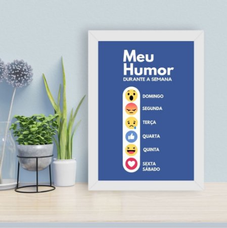 Quadro Decorativo Meu Humor Durante Semana