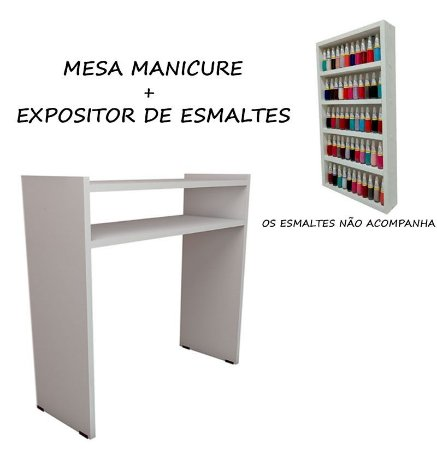 KIT Manicure Mesa 60cm + expositor de esmaltes 30X60X6 BRANCO