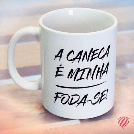 Caneca F*DA-SE