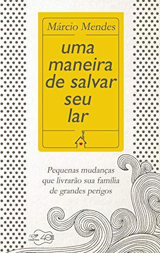 Livro Uma Maneira de Salvar seu Lar - 01.02788