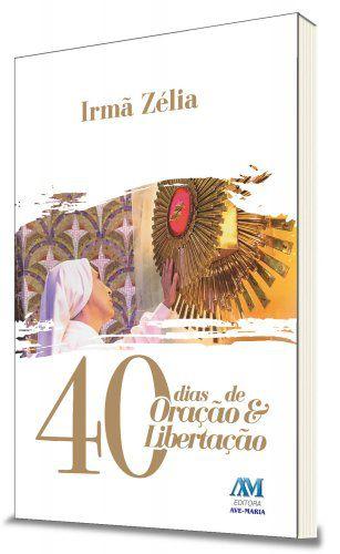 Livro 40 Dias de Oração e Libertação - 01.02468 - 616089