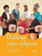 DIÁLOGO INTER-RELIGIOSO - VOL. 5 - FTD (5º ANO)