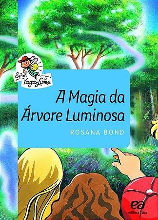 A Magia da Árvore Luminosa - Ática