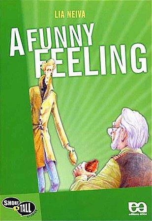 A Funny Feeling - Editora Ática