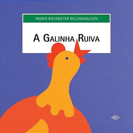 A Galinha Ruiva - Editora Dcl