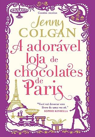A Adorável Loja de Chocolates de Paris - Editora Curitiba