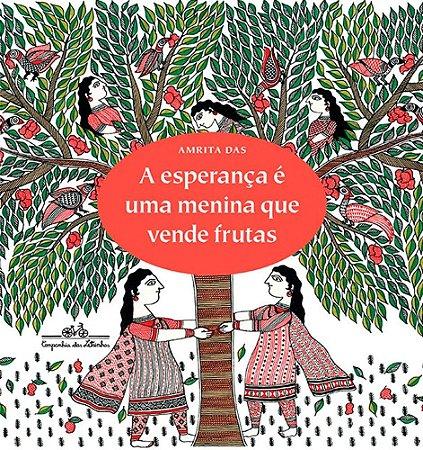 A Esperança é uma Menina que Vende Frutas - Editora Curitiba