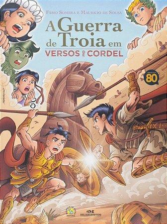 A Guerra de Tróia em Versos de Cordel - Editora Melhoramento