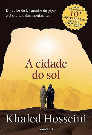 A Cidade Do Sol - Editora Globo