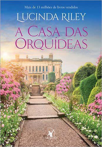A Casa das Orquídeas - Editora Curitiba