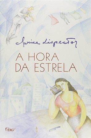 A Hora Da Estrela - Editora Rocco