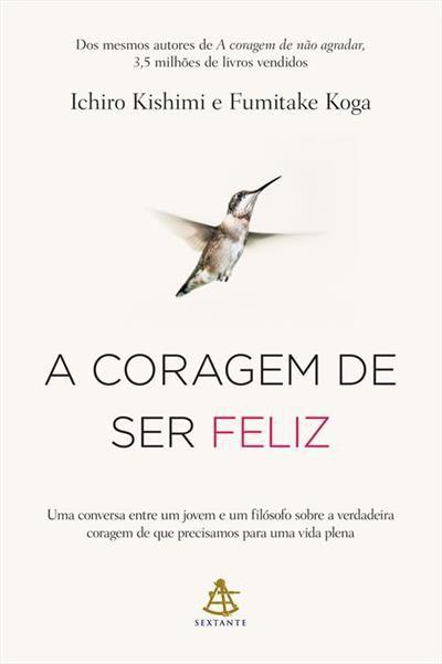 A Coragem De Ser Feliz - Editora Curitiba