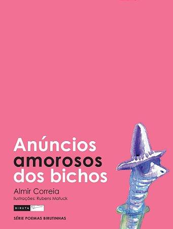 Anúncios Amorosos Dos Bichos - Editora Biruta
