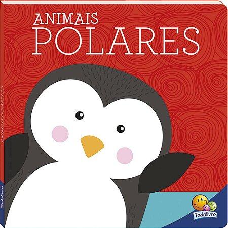 Amigos Fofos Animais Polares - Todo Livro