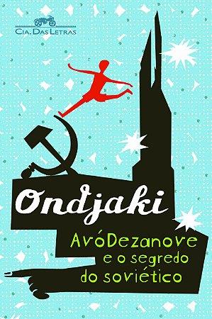 Avódezenove e o Segredo Do Soviético - Editora Seguinte