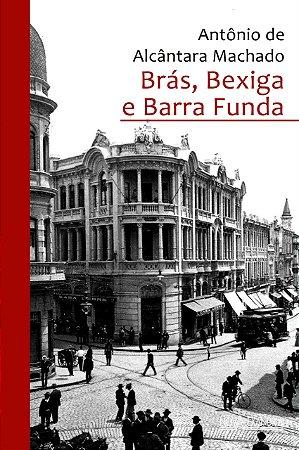 Brás Bexiga E Barra Funda - Editora Martin Claret
