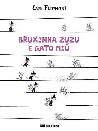 Bruxinha Zuzu E O Gato Miú - Editora Moderna