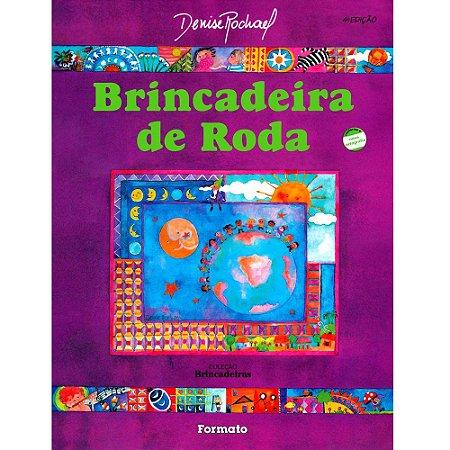 Brincadeira De Roda - Editora Formato