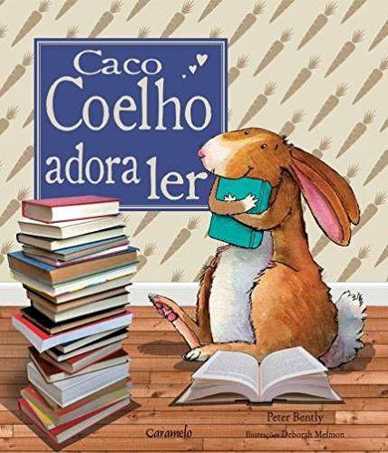Caco Coelho Adora Ler - Editora Caramelo