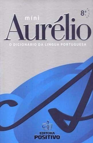 Dicionário Positivo Mini Aurélio Português + 30.000 Verbetes